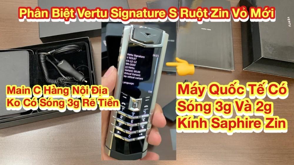 Phan Biet Vertu Signature S Ruot Zin Quoc Te Co Song 3g Vo Che Tac Moi Kinh Saphire Zin Rat Dep