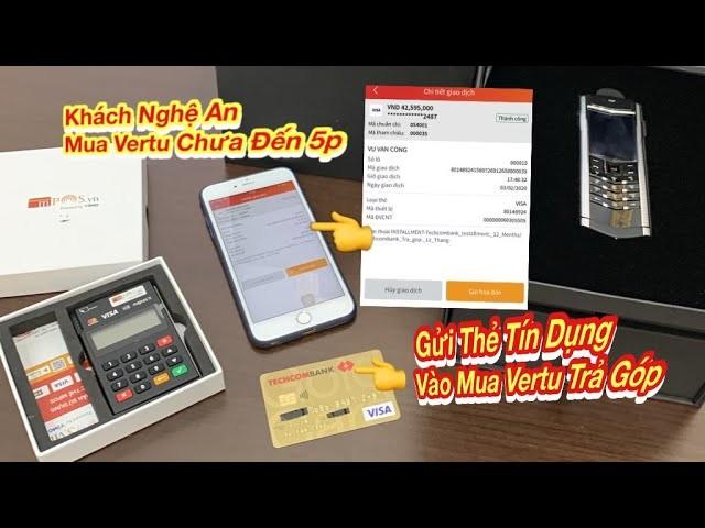 Mua Vertu Signature S Tra Gop Qua The Tin Dung Ko Can Tra Truoc Chua Den 5 Phut
