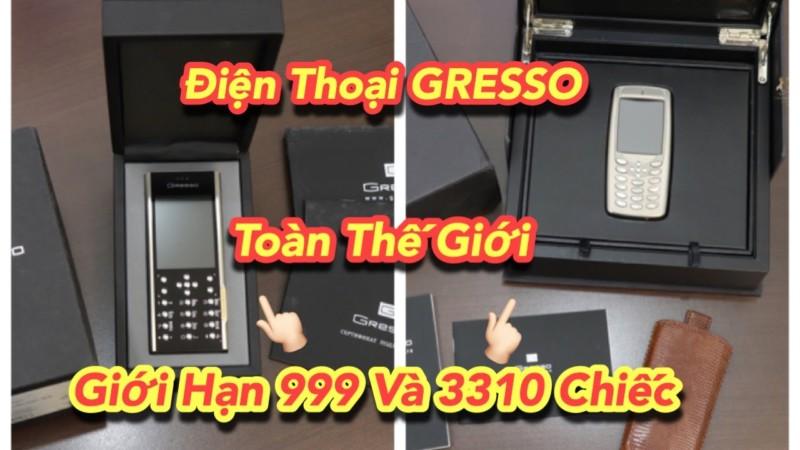 2 Cay Gresso Russia Full Box Ban Gioi Han Chi 999 Va 3310 Chiec Tren Toan The Gioi